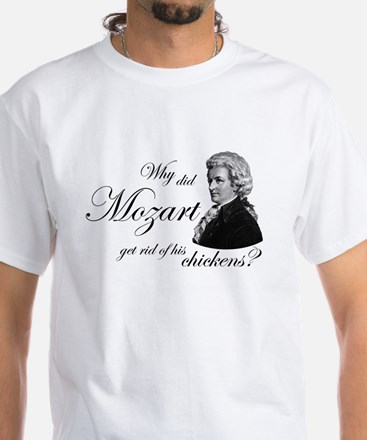 Mozart's Chickens White T-Shirt