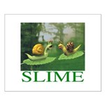 Slime Small Poster