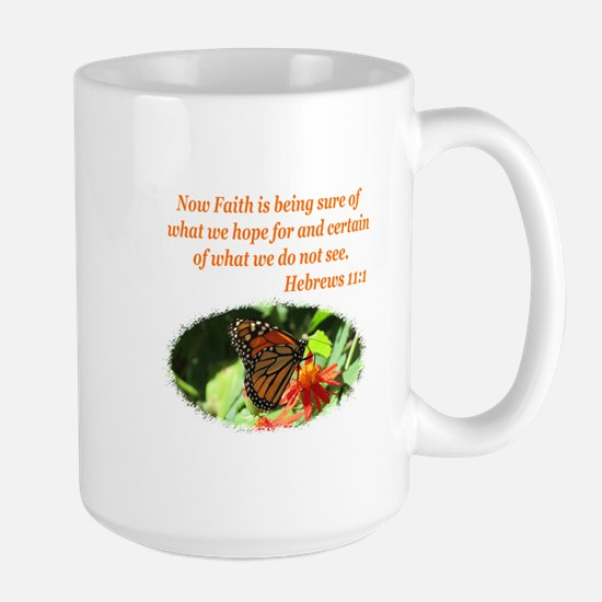 HEBREWS 11:1 Large Mug