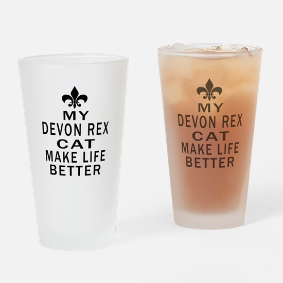 Devon Rex Cat Make Life Better Drinking Glass