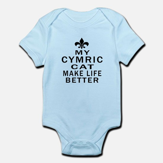 Cymric Cat Make Life Better Infant Bodysuit