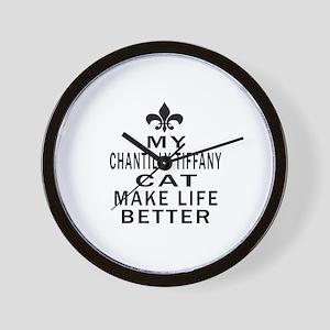 Chantilly Tiffany Cat Make Life Better Wall Clock
