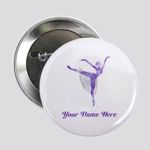 "Personalized Ballet 2.25"" Button"