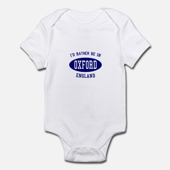 I'd Rather Be in Oxford, Engl Infant Bodysuit