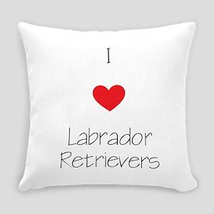 I love Labrador Retrievers Everyday Pillow