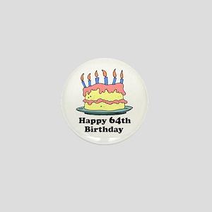 Happy 64th Birthday Mini Button