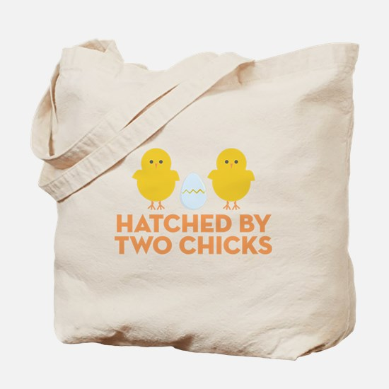 Hatched By Two Chicks Tote Bag