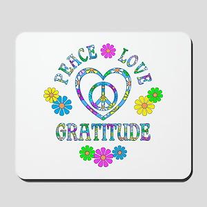 Peace Love Gratitude Mousepad