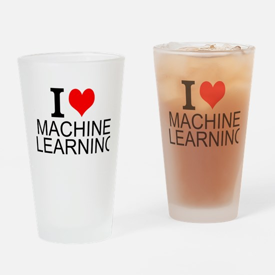 I Love Machine Learning Drinking Glass