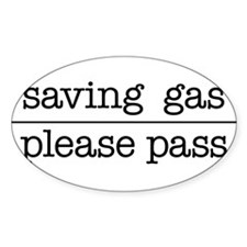 SAVING GAS - PLEASE PASS Sticker