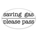 SAVING GAS - PLEASE PASS Sticker