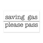 SAVING GAS - PLEASE PASS Rectangle Car Magnet