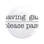 SAVING GAS - PLEASE PASS 3.5