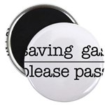 SAVING GAS - PLEASE PASS Magnets