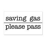 SAVING GAS - PLEASE PASS Wall Decal