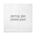 SAVING GAS - PLEASE PASS Queen Duvet