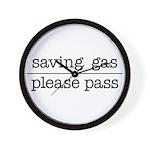 SAVING GAS - PLEASE PASS Wall Clock