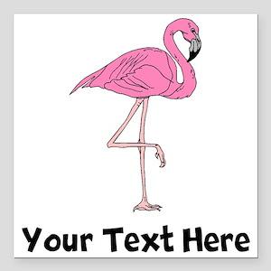 "Flamingo On One Leg (Custom) Square Car Magnet 3"""