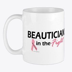Beauticians In The Fight Mug