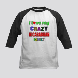 I love my crazy Nicaraguan fa Kids Baseball Jersey