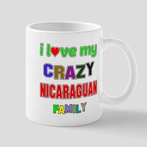 I love my crazy Nicaraguan family Mug