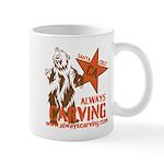 Always Carving Coffee Mug Mugs