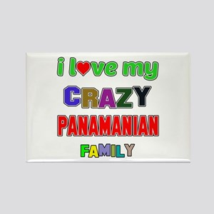 I love my crazy Panamanian family Rectangle Magnet