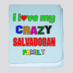 I love my crazy Salvadoran family baby blanket