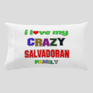 I love my crazy Salvadoran family Pillow Case