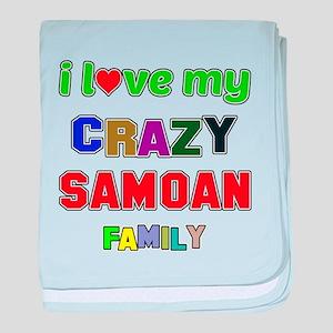 I love my crazy Samoan family baby blanket