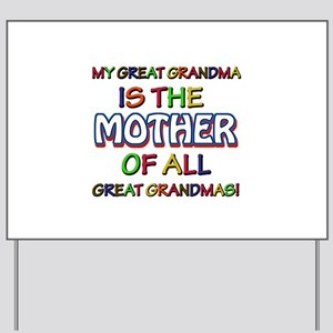 Funny Great Grand Ma family designs Yard Sign
