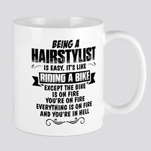 Being A Hairstylist... Mugs