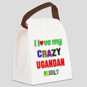 I love my crazy Ugandan family Canvas Lunch Bag