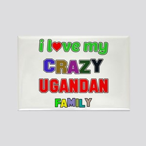 I love my crazy Ugandan family Rectangle Magnet