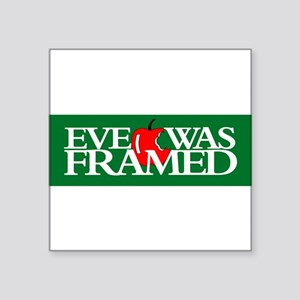 StickerBumper_EVEWASFRAMED04 Sticker