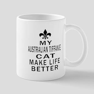 Australian Tiffanie Cat Make Life Bette Mug