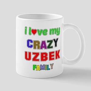 I love my crazy Uzbek family Mug