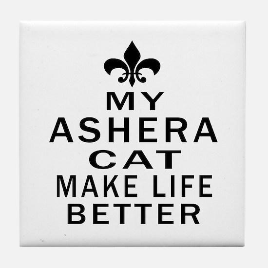Ashera Cat Make Life Better Tile Coaster