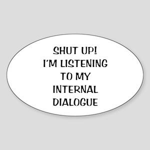 Internal Dialogue Oval Sticker