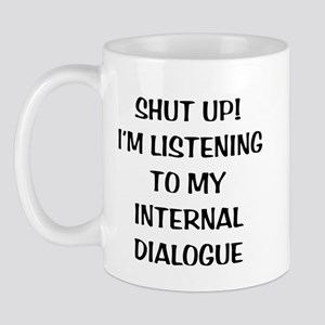 Internal Dialogue Mug