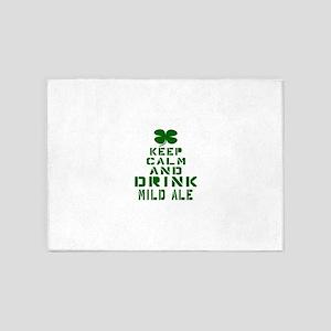 Keep Calm and Drink Mild Ale 5'x7'Area Rug