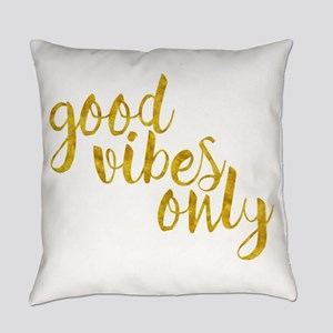 good vibes only Everyday Pillow