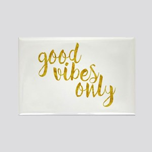 good vibes only Magnets