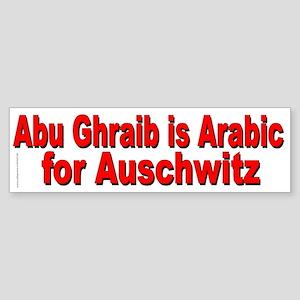 Abu Ghraib ( Iraq ) is Arabic for Auschwitz Sticke