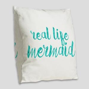 real life mermaid Burlap Throw Pillow