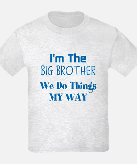 Im The Big Brother T-Shirt
