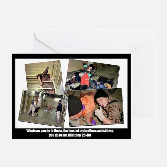 Whatever you do.. Abu Ghraib / Iraq  Greeting Card