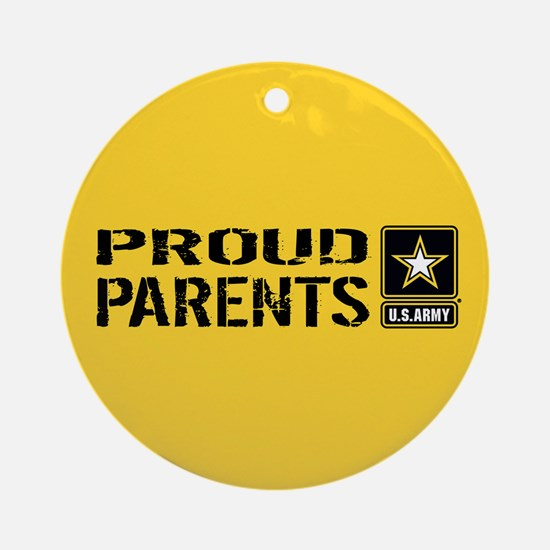 U.S. Army: Proud Parents (Gold) Round Ornament