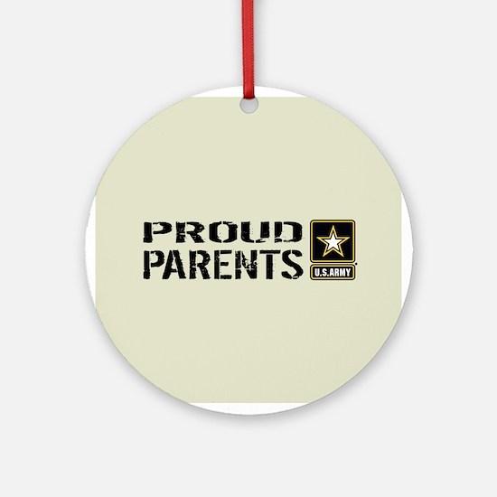 U.S. Army: Proud Parents (Sand) Round Ornament