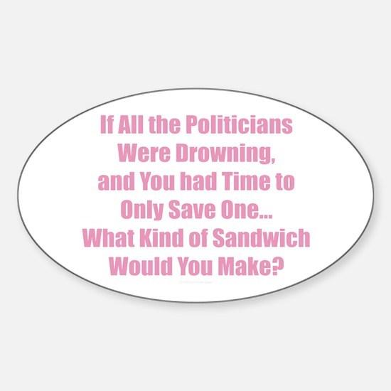 Politicians Sandwich Decal
